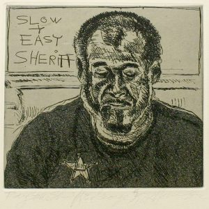 "Robert Weaver, Ray ""the Sheriff"" E. George, two-color etching (5/10), 1982"