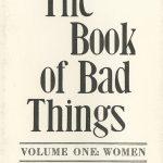Nebraska Women's Caucus for Art, The Book of Bad Things-Volume 1, Women, artist book: linocut (1/4), 1998