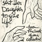 Jackie Eihausen, The Book of Bad Things-Volume 1, Women - And She Sent Her Daughter, artist book: linocut (1/4), 1998