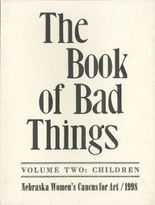 Nebraska Women's Caucus for Art, The Book of Bad Things-Volume 2, Children, artist book: linocut (1/4), 1998