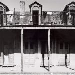 Wright Morris, Houses with Dormers, Vieux Carre, New Orleans, Louisiana, 1940, silver print, 1975