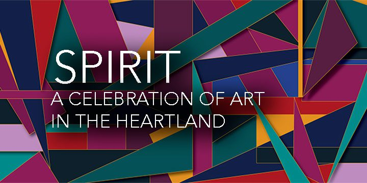 Spirit: A Celebration of Art in the Heartland 2020